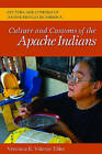 Culture and Customs of the Apache Indians by Veronica E. Velarde Tiller (Hardback, 2010)