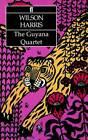 The Guyana Quartet by Wilson Harris (Paperback, 1985)