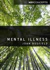 Mental Illness by Joan Busfield (Hardback, 2011)