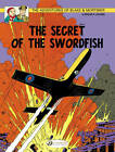 The Adventures of Blake and Mortimer: v. 15: The Secret of the Swordfish, Part 1 by Edgar P. Jacobs (Paperback, 2013)