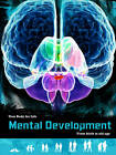 Mental Development: From Birth to Old Age by Anna Claybourne (Hardback, 2013)