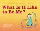What is it Like to be Me?: A Book About a Boy with Asperger's Syndrome by Alenka Klemenc (Hardback, 2013)