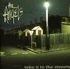Take It to the Streets * by The Angels (Australia) (CD, Sep-2012, Liberation)