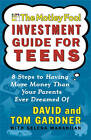 Motley Fool Investment Guide for Teens by Tom Gardner, David Gardner (Paperback, 2002)