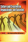 Culture and Creativity in Organizations and Societies (HB) by Adonis & Abbey Publishers Ltd (Hardback, 2010)