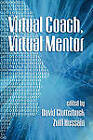 Virtual Coach, Virtual Mentor by Information Age Publishing (Paperback, 2010)