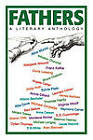 Fathers: A Literary Anthology by Andre J.D. Gerard (Paperback, 2011)