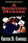A Sporting Murder by Chester D Campbell (Paperback / softback, 2010)