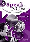 Speak Now: 3: Workbook by Oxford University Press (Paperback, 2013)