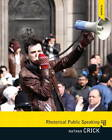 Rhetorical Public Speaking by Nathan Crick (Paperback, 2013)