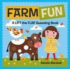 Farm Fun! Lift the Flap by Natalie Marshall (Board book, 2013)