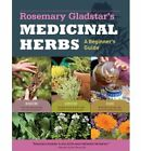 Medicinal Herbs : A Beginner's Guide by Rosemary Gladstar (2012, Paperback)