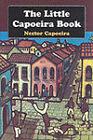 The Little Capoeira Book by Nestor Capoeira (Paperback, 1996)