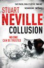 Collusion by Stuart Neville (Paperback, 2011)