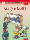 Oxford Storyland Readers Level 6: Gary's Lost! by Oxford University Press (Paperback, 2004)