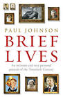 Brief Lives by Paul Johnson (Paperback, 2011)