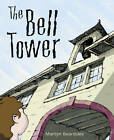 Pocket Tales Year 5 the Bell Tower by Pearson Education Limited (Paperback, 2005)