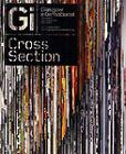 Cross Section: Glasgow International Festival of Contemporary Visual Art by Melanie Gilligan, Alasdair Gray, Jan Verwoert, Fiona Jardine, Luca Frei, Kate Davis, Faith Wilding (Paperback, 2008)