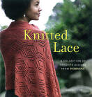 Knitted Lace: A Collection of Favorite Designs from Interweave by Anne Merrow (Paperback, 2011)