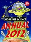 Horrible Science Annual: 2012 by Nick Arnold (Hardback, 2011)