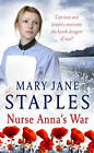 Nurse Anna's War: A First World War Saga by Mary Jane Staples (Paperback, 2011)