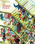 The Wrong Place by Brecht Evens (Paperback, 2011)