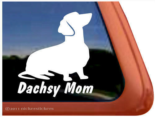 DACHSY MOM Dachshund Weiner Dog High Quality Window Decal Sticker