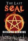 The Last Seal by Richard John Denning (Hardback, 2010)
