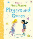 Playground Games by Felicity Brooks (Board book, 2011)