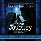 The Journey Reflections for the Season by Adam Hamilton (Paperback, 2011)