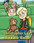 Christopher Lee and Bozzie Bear by Gretchen Napolitano (Paperback / softback, 2011)