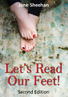 Let's Read Our Feet!: The Foot Reading Guide by Jane Sheehan (Paperback, 2011)