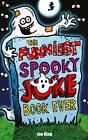 The Funniest Spooky Joke Book Ever by Joe King (Paperback, 2011)