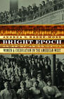 Bright Epoch: Women and Coeducation in the American West by Andrea G. Radke-Moss (Hardback, 2008)