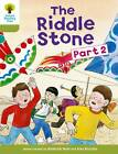 Oxford Reading Tree: Level 7: More Stories B: the Riddle Stone Part Two: Part 2 by Roderick Hunt (Paperback, 2011)