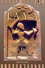 Jaya: Performance in Epic Mahabharata by Kevin McGrath (Paperback, 2011)