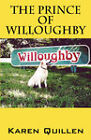 The Prince of Willoughby by Karen Quillen (Paperback / softback, 2006)