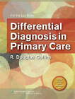 Differential Diagnosis in Primary Care by Collins (Paperback, 2011)