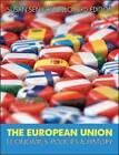 The European Union: Economics, Policy and History by Susan Senior Nello (Paperback, 2011)