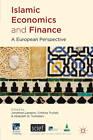 Islamic Economics and Finance: A European Perspective by Palgrave Macmillan (Hardback, 2011)