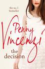 The Decision by Penny Vincenzi (Hardback, 2011)
