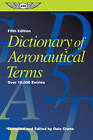 Dictionary of Aeronautical Terms: Over 11,000 Entries by Dale Crane (Paperback, 2012)