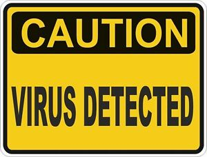 1x CAUTION VIRUS DETECTED WARNING FUNNY VINYL STICKER | eBay