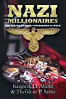 Nazi Millionaires: The Allied Search for Hidden SS Gold by Theodore P. Savas, Kenneth D. Alford (Paperback, 2011)