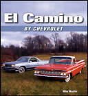 El Camino by Chevrolet by Mike Mueller (Paperback, 2008)