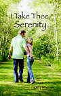 I Take Thee, Serenity by Daisy Newman (Paperback / softback, 2006)