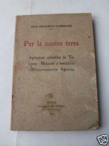 GUERRAZZI-PER-LA-NOSTRA-TERRA-ED-LA-TERRA-1919