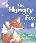 Rigby Star Guided Reception/P1 Lilac Level: The Hungry Fox (6 Pack) Framework Edition by Claire Llewellyn (Paperback, 2007)