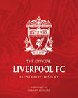 The Official Liverpool FC Illustrated History by Jeff Anderson (Hardback, 2004)