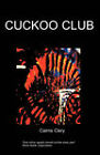 Cuckoo Club by C (Paperback, 2007)